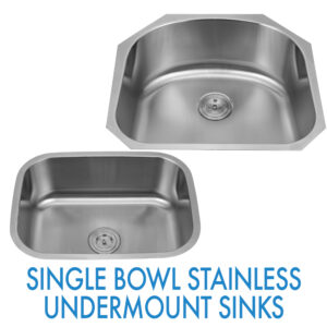 Performance Stoneworks KITCHEN Sinks-SINGLE BOWL STAINLESS -UNDERMOUNT